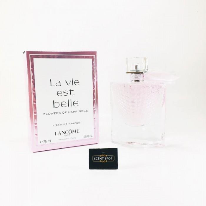 La Vie est Belle Flowers of Happiness by Lancome (New in Box) 75ml Eau De Parfum Spray (Women)